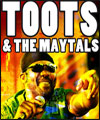 Réservation TOOTS AND MAYTALS