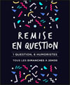 Réservation REMISE EN QUESTION