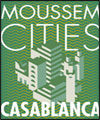 Réservation MOUSSEM CITIES CASABLANCA