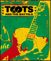 Réservation TOOTS AND THE MAYTALS