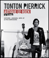 R�servation TONTON PIERRICK ASTIQUE LE ROCK