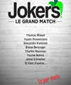 Réservation JOKERS ? LE GRAND MATCH