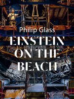 Opéra EINSTEIN ON THE BEACH Philip Glass et Robert Wilson GENEVE